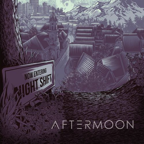 Aftermoon - Night Shift