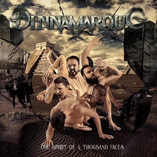 Dinnamarque - One Spirit Of A Thousand Faces