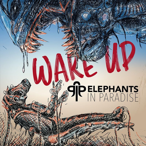 Elephants In Paradise - Wake Up