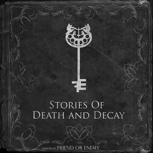 Friend Or Enemy - Stories Of Death And Decay