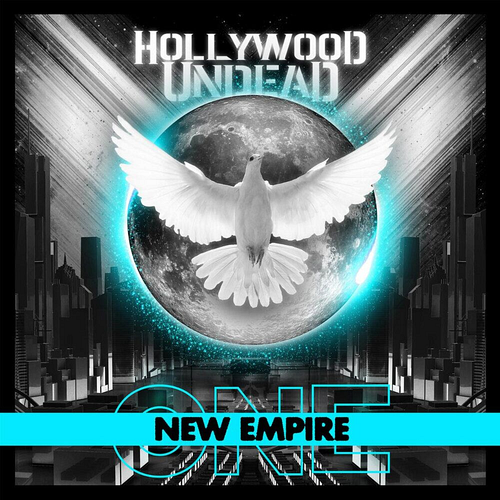 Hollywood Undead - New Empire Vol. 1