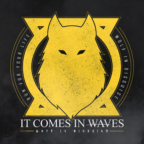 It Comes In Waves - Wolf In Disguise