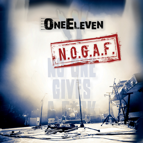 OneEleven - N.O.G.A.F.