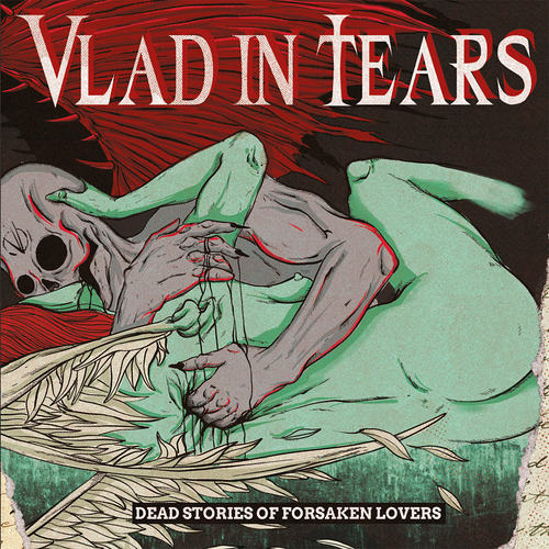 Vlad In Tears - Dead Stories Of Forsaken Lovers