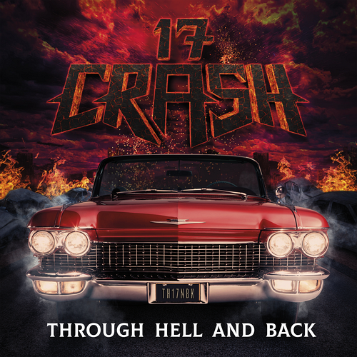 17 Crash - Through Hell And Back
