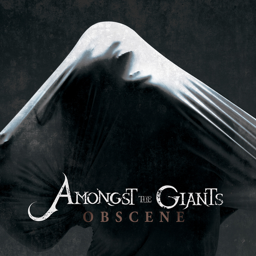 Amongst The Giants - Obscene