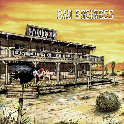 Bad Business - Last Call For Rock'N'Roll