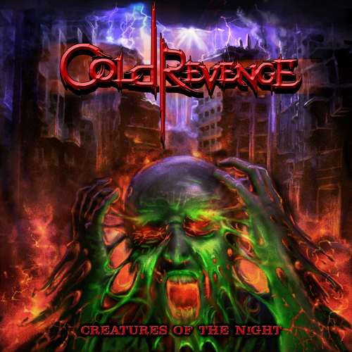 COLD REVENGE - Creatures Of The Night