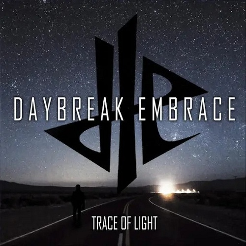 Daybreak Embrace - Trace Of Light
