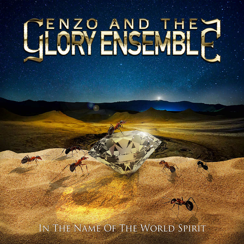 Enzo And The Glory Ensemble - In The Name Of The World Spirit