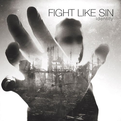 Fight Like Sin - Identity