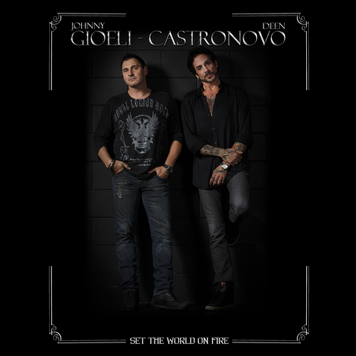 Gioeli / Castronovo - Set The World On Fire