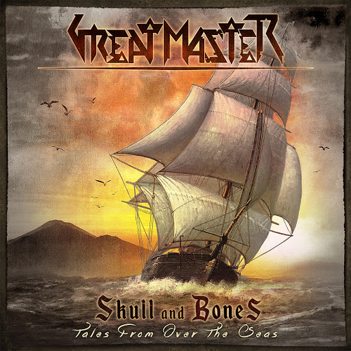 Great Master - Skull And Bones (Tales From Over The Seas)