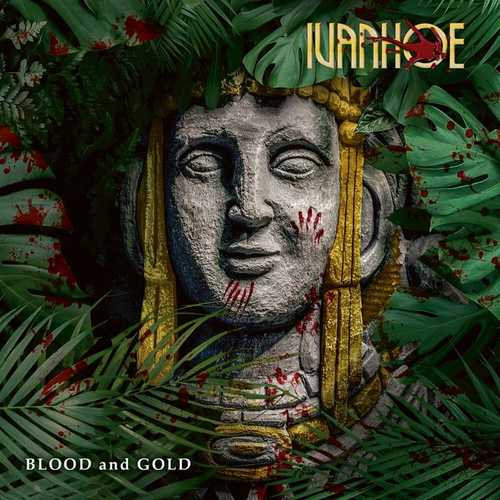 Ivanhoe - Blood And Gold