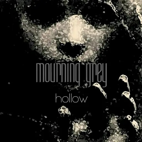 Mourning Grey - Hollow