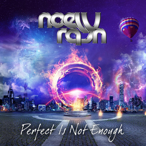 Noely Rayn - Perfect Is Not Enough