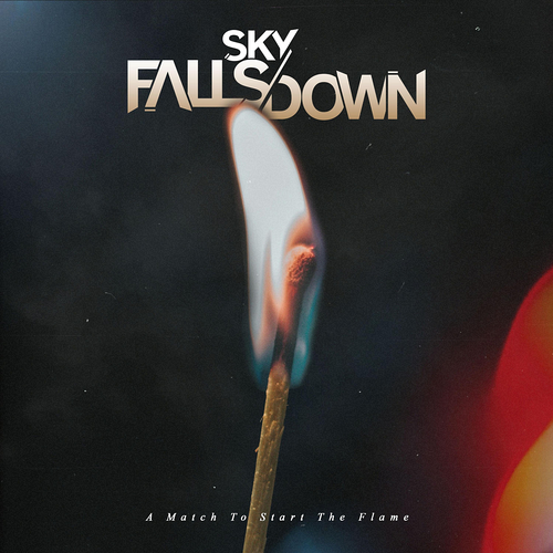 Sky Falls Down - Save Your Strength