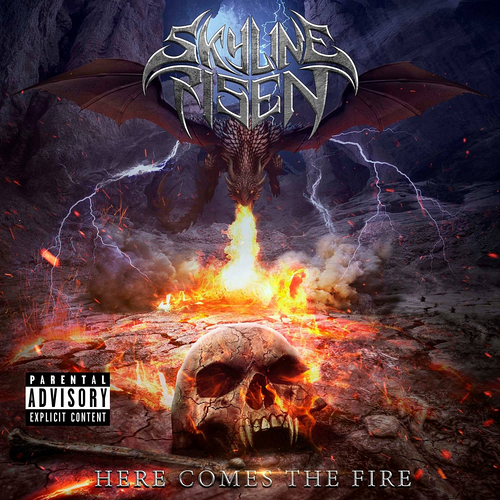 Skyline Risen - Here Comes The Fire
