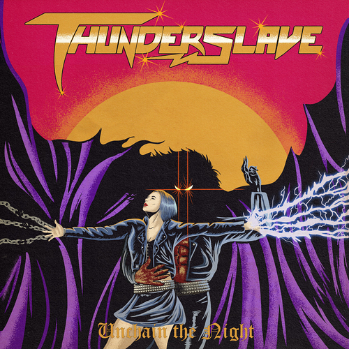 Thunderslave - Unchain The Night