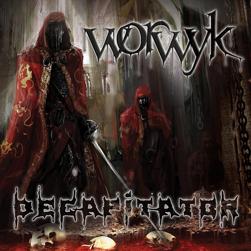 Worwyk - Decapitator